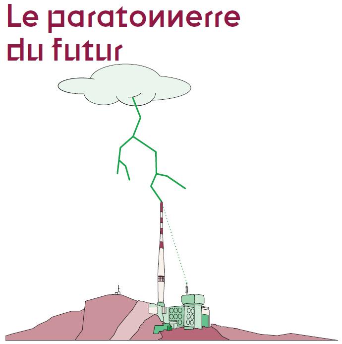 Le paratonnerre du futur